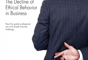 The Decline of Ethical Behavior in Business